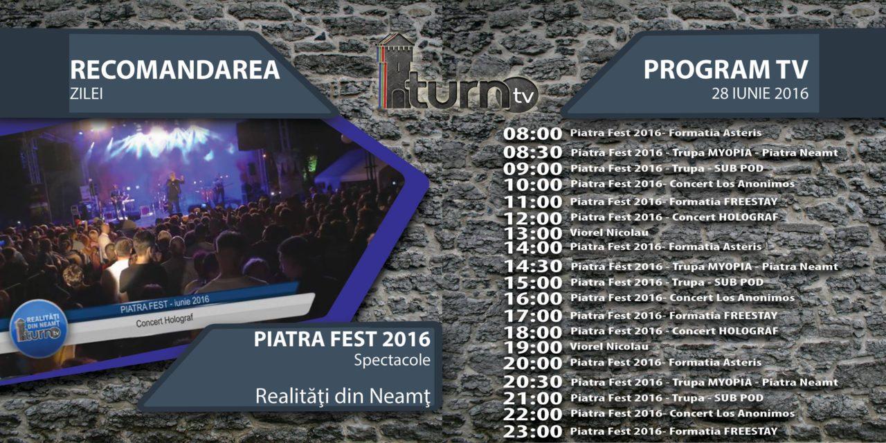 Program TV 28 iunie 2016 si Recomandarea zilei