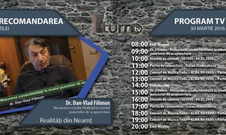 Program TV 30 martie 2016 si Recomandarea zilei