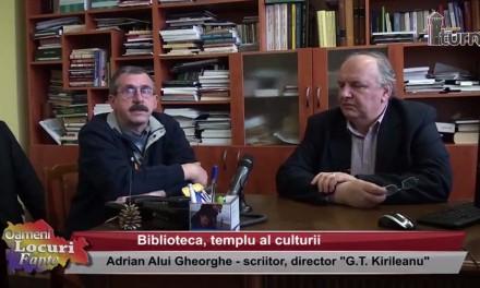 Adrian Alui Gheorghe – Biblioteca, templu al culturii