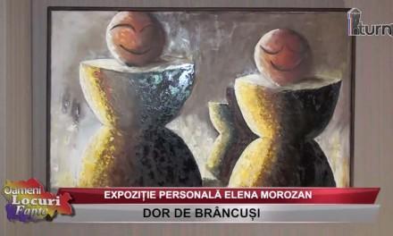 Dor de Brâncuși – Expozitie personala Elena Morozan