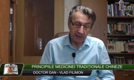Doctor Dan Vlad Filimon – Principiile medicinei traditionale chineze