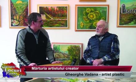 Gheorghe Vadana -La ceas aniversar