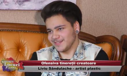 Liviu Sandulache – Ofensiva tineretii creatoare