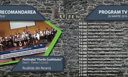 Program TV 26 martie 2016 si Recomandarea zilei