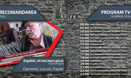 Program TV 18 aprilie 2016 si Recomandarea zilei