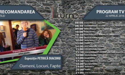 Program TV 22 aprilie 2016 si Recomandarea zilei