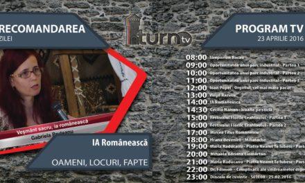 Program TV 23 aprilie 2016 si Recomandarea zilei