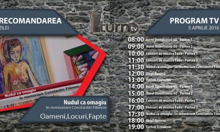 Program TV 5 aprilie 2016 si Recomandarea zilei