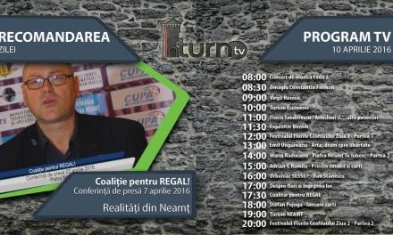 Program TV 10 aprilie 2016 si Recomandarea zilei
