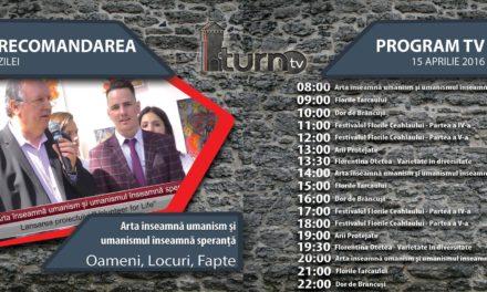 Program TV 15 aprilie 2016 si Recomandarea zilei