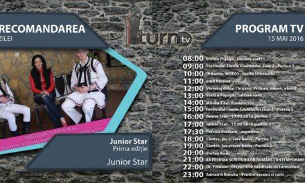 Program TV 15 mai 2016 si Recomandarea zilei