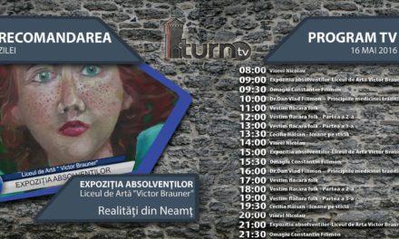 Program TV 16 mai 2016 si Recomandarea zilei
