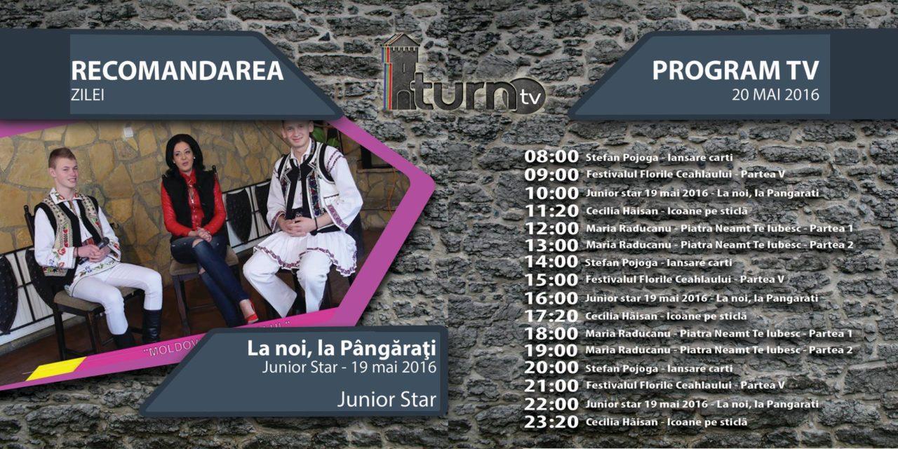 Program TV 20 mai 2016 si Recomandarea zilei