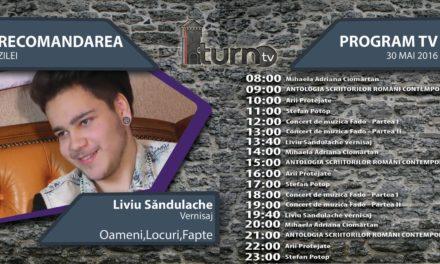 Program TV 30 mai 2016 si Recomandarea zilei