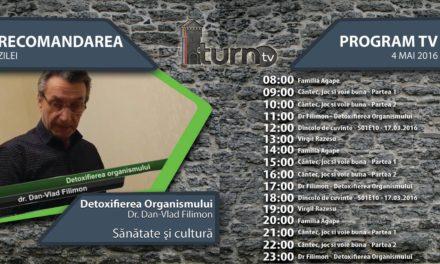 Program TV 4 mai 2016 si Recomandarea zilei