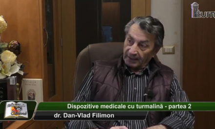 Dr. Dan-Vlad Filimon – Dispozitive medicale cu turmalina – partea 2