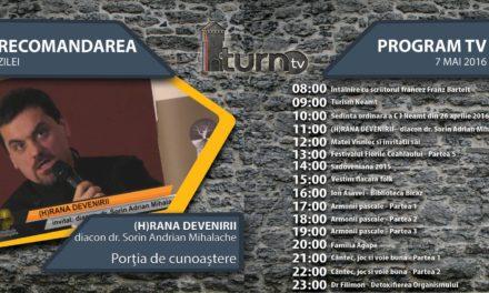 Program TV 7 mai 2016 si Recomandarea zilei !