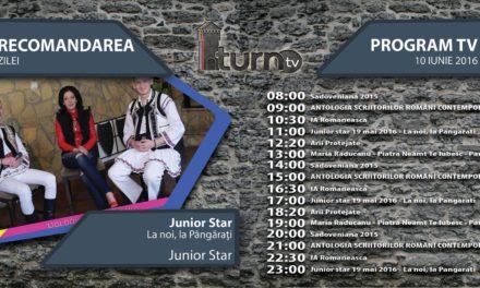 Program TV 10 iunie 2016 si Recomandarea zilei