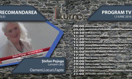 Program TV 12 iunie 2016 si Recomandarea zilei