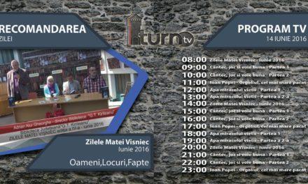 Program TV 14 iunie 2016 si Recomandarea zilei
