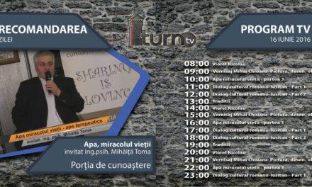 Program TV 16 iunie 2016 si Recomandarea zilei