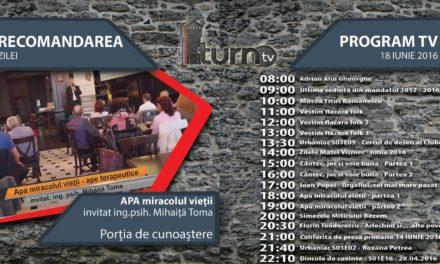 Program TV 18 iunie 2016 si Recomandarea zilei
