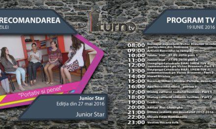 Program TV 19 iunie 2016 si Recomandarea zilei