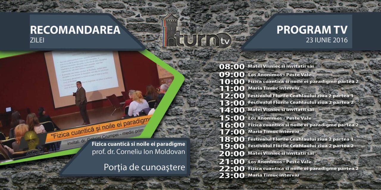 Program TV 23 iunie 2016 si Recomandarea zilei