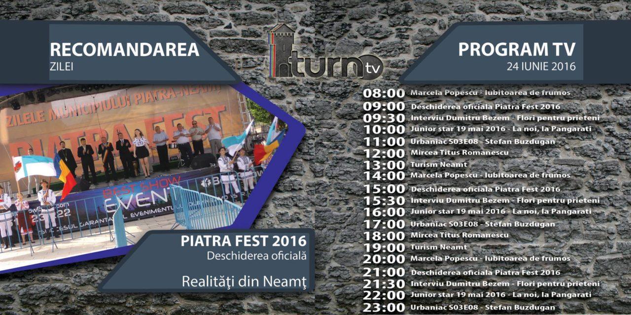 Program TV 24 iunie 2016 si Recomandarea zilei