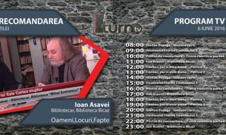 Program TV 6 iunie 2016 si Recomandarea zilei
