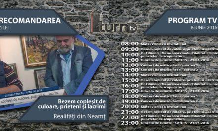Program TV 8 iunie 2016 si Recomandarea zilei