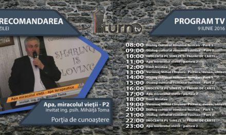 Program TV 9 iunie 2016 si Recomandarea zilei