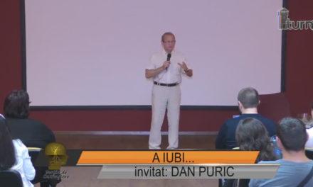 Portia de cunoastere invitat Dan Puric – A IUBI…