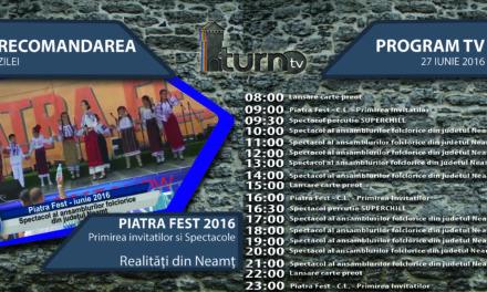 Program TV 27 iunie 2016 si Recomandarea zilei