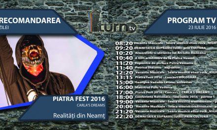 Program TV 23 iulie 2016 si Recomandarea zilei !