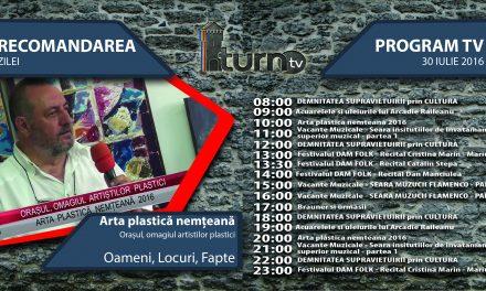 Program TV 30 iulie 2016 si Recomandarea zilei !