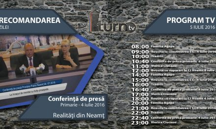 Program TV 5 iulie 2016 si Recomandarea zilei