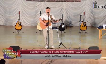 Festivalul DAM FOLK Recital Dan Manciulea