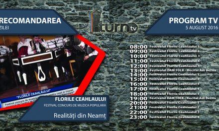 Program TV 5 august 2016 si Recomandarea zilei