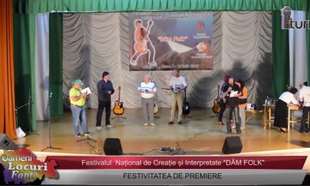 Festivalul DAM FOLK FESTIVITATEA DE PREMIERE