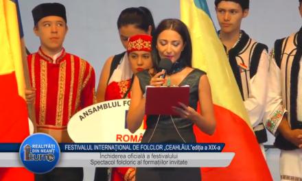 FESTIVALUL INTERNATIONAL DE FOLCLOR CEAHLAUL EDITIA a XIX a FESTIVITATEA DE INCHIDERE