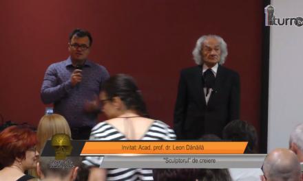 Portia de cunoastere – invitat Academician prof dr Leon Danaila