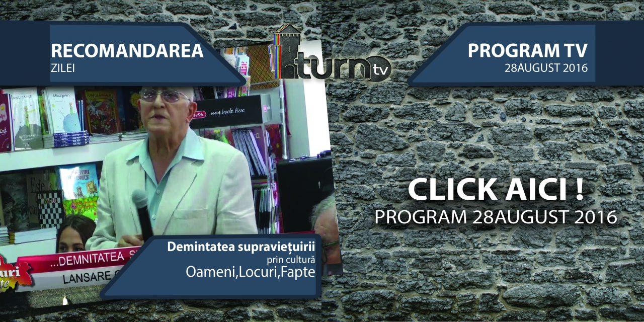 Program TV 28 august 2016 si Recomandarea zilei