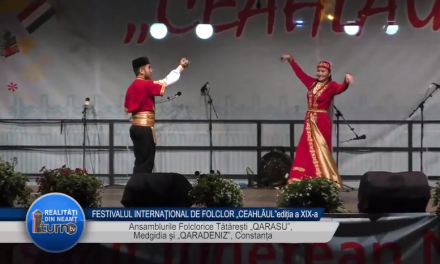 """FESTIVALUL INTERNAŢIONAL DE FOLCLOR """"CEAHLĂUL""""EDITIA a XIX a Ansamblurile Folclorice Tătărești """"QARASU"""", Medgidia şi """"QARADENIZ"""", Constanța, ale Uniunii Democrate a Tatărilor Turco – Musulmani din România"""