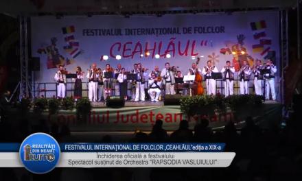 FESTIVALUL INTERNATIONAL DE FOLCLOR CEAHLAUL EDITIA a XIX a Rapsodia Vasluiului