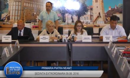 Sedinta CL Piatra Neamt 09 08 2016