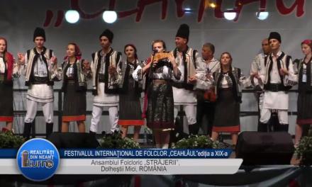 """FESTIVALUL INTERNAŢIONAL DE FOLCLOR """"CEAHLĂUL""""EDITIA a XIX a Ansamblul Folcloric """"STRĂJERII"""", Dolheştii Mici, ROMÂNIA"""