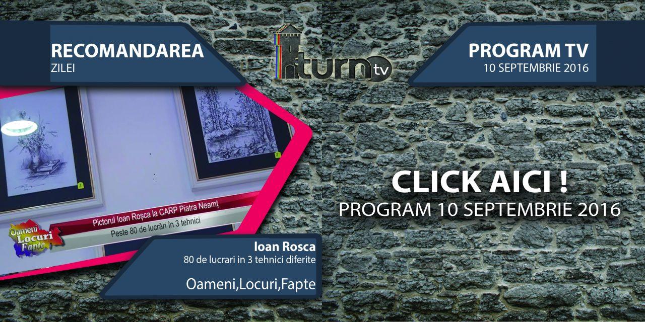 Program TV 10 septembrie 2016 si Recomandarea zilei