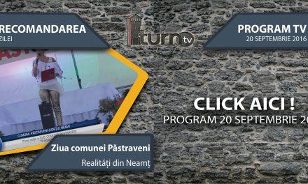 Program TV 20 septembrie 2016 si Recomandarea zilei