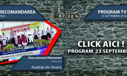Program TV 23 septembrie 2016 si Recomandarea zilei